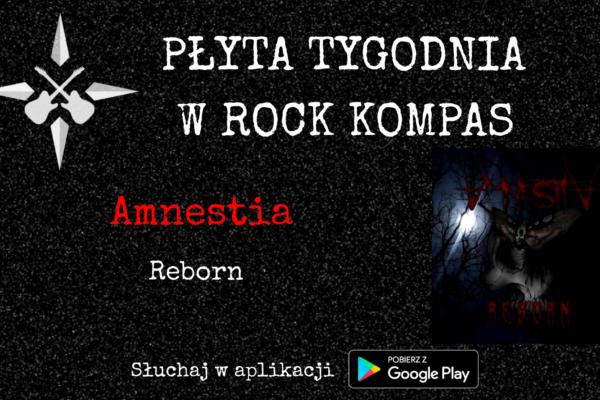 Płyta tygodnia w Rock Kompas: Amnestia - Reborn
