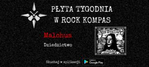 Płyta Tygodnia w Rock Kompas: Malchus - Dziedzictwo