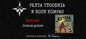 Płyta tygodnia w Rock Kompas: DeKret - Jestem gotów