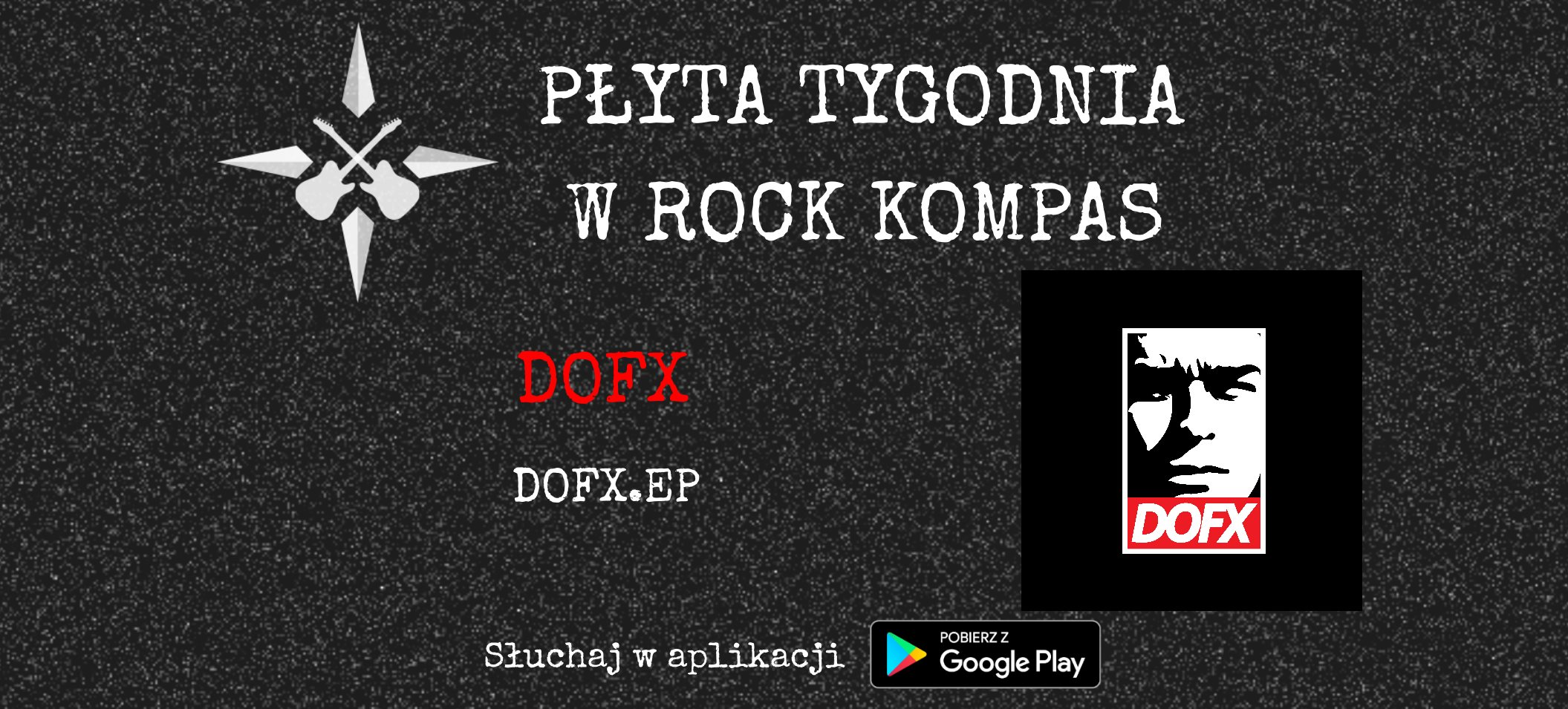 Płyta tygodnia w Rock Kompas: DOFX - DOFX.EP