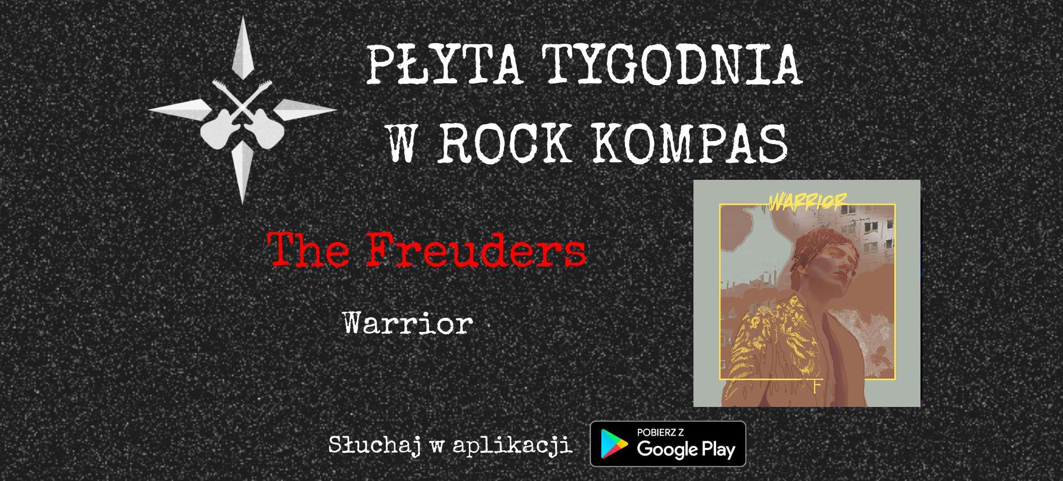 Płyta tygodnia w Rock Kompas: The Freuders - Warrior