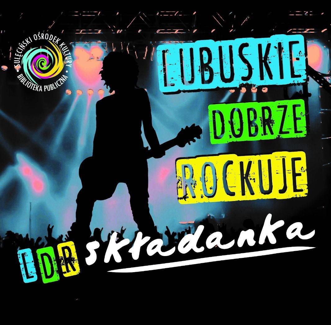 Płyta tygodnia w Rock Kompas: składanka Lubuskie Dobrze Rockuje