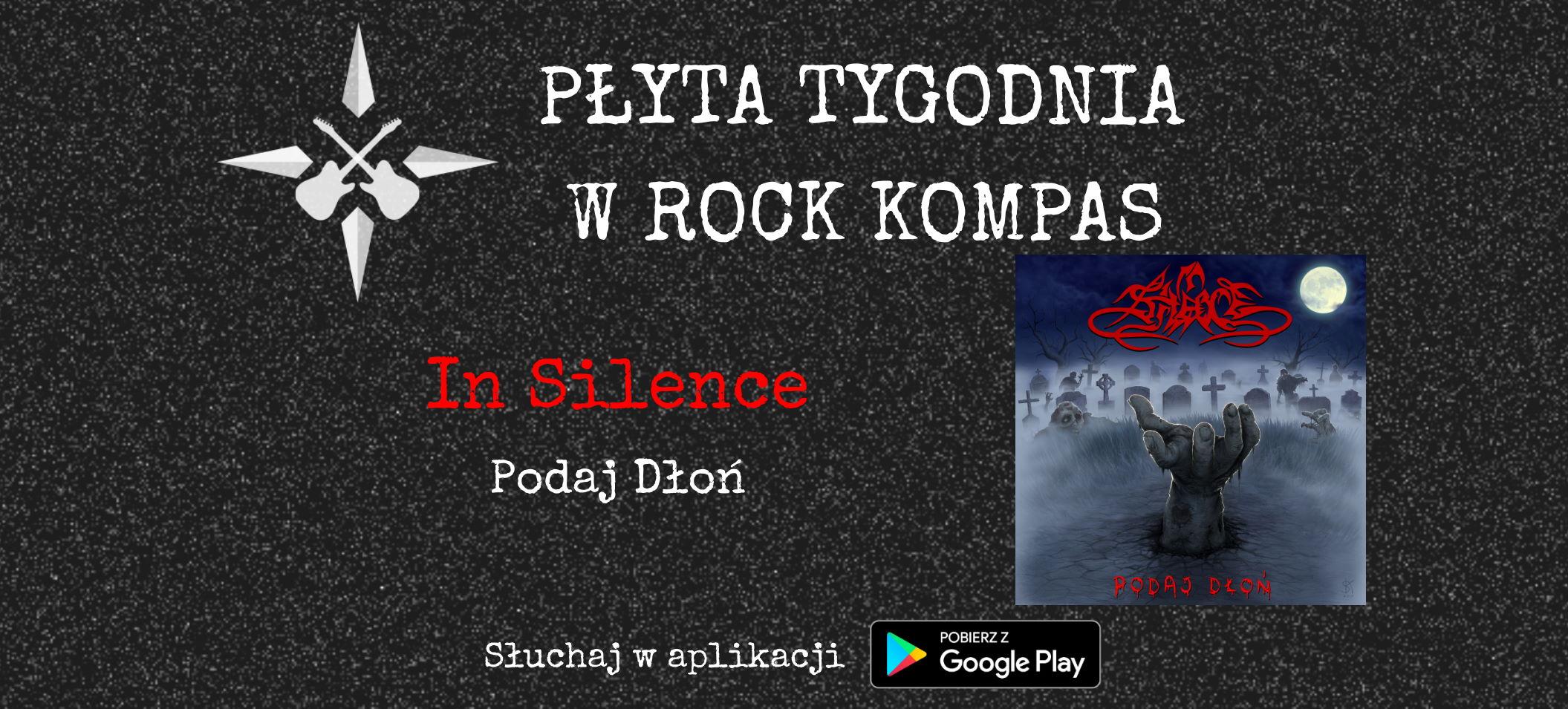 Płyta tygodnia w Rock Kompas: In Silence - Podaj Dłoń