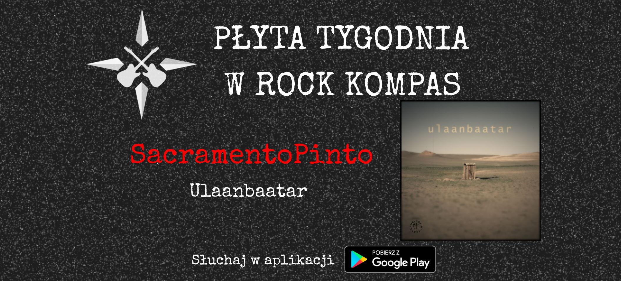 Płyta tygodnia w Rock Kompas: SacramentoPinto - Ulaanbaatar