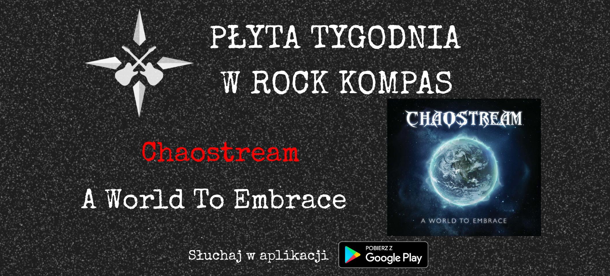 Płyta tygodnia w Rock Kompas: Chaostream - A World To Embrace