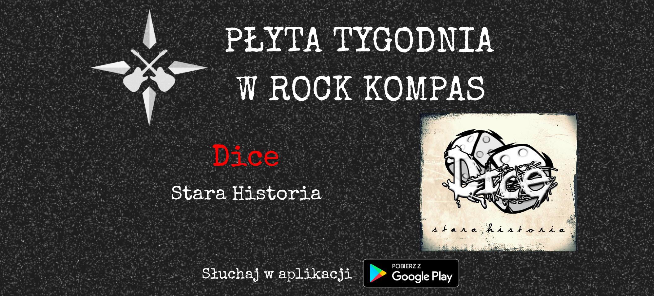 Płyta tygodnia w Rock Kompas: Dice - Stara Historia