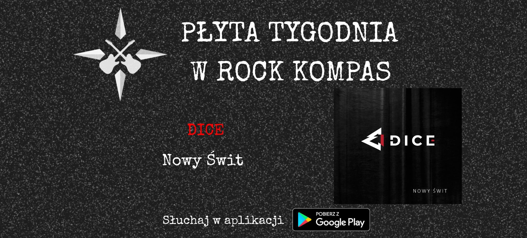 Płyta tygodnia w Rock Kompas: Dice - Nowy Świt